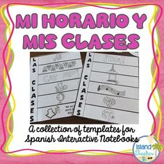Spanish Interactive Notebook: Class Subjects and Schedule. Included in this product are different interactive notebook activities for students studying Spanish class schedule, subjects, and ordinal numbers. This packet gives various options so that you can choose which activities you would like for students to complete for this unit.