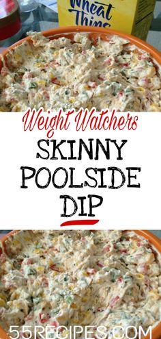 Skinny Poolside Dip WeightWatchers weight watchers Healthy Skinny food recipes smartpoints Poolside Dip is part of Weight watchers appetizers - Ww Recipes, Skinny Recipes, Cooking Recipes, Recipies, Juice Recipes, Family Recipes, Weight Watchers Appetizers, Weight Watchers Meals, Healthy Snacks