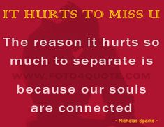 missing you quotes and images - The reason it hurts so much to separate is because our souls are connected. Unfortunately some people don't know how much it hurts to . Breakup Quotes, Sad Quotes, Life Quotes, Unique Quotes, Great Quotes, Miss Images, Mending A Broken Heart, Missing You Quotes, Learn To Dance