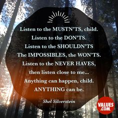 Shel Silverstein... Hope is cultivated through action #hope #smallsteps www.values.com