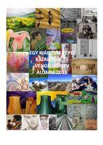Amator muveszeknek kiallitasi lehetoseg.Kepzomuveszeti kiallitas - alumni talalkozo 2013