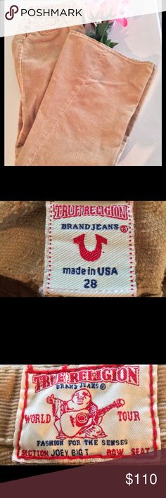New! True Religion Big Joey T Flare Cords Beige New! True Religion brown beige khaki corduroys. Flare style big joey T. Definitely bootcut also. Waist 28. Cotton blend. Big flaps pockets. Made in USA. Bundles 25% off. Fair offers accepted. True Religion Jeans Flare & Wide Leg