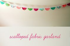 Scalloped Fabric Garland Tutorial | Sew Mama Sew | Outstanding sewing, quilting, and needlework tutorials since 2005.