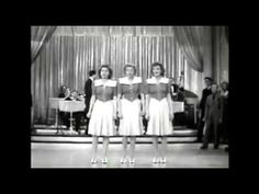 THE ANDREWS SISTERS TEGUCIGALPA - YouTube