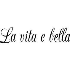 "La Vita E Bella Vinyl Wall Decal 23""x 5"" $8.99"