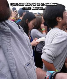 Spotted at an outdoor music festival…this would be me