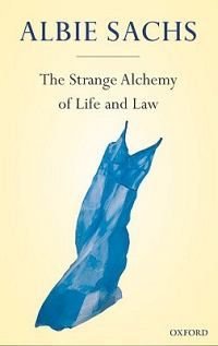 """Read """"The Strange Alchemy of Life and Law"""" by Albie Sachs available from Rakuten Kobo. From a young age Albie Sachs played a prominent part in the struggle for justice in South Africa. As a result he was det. Solitary Confinement, Law Books, Human Dignity, Sleep Deprivation, Alchemy, Reading Lists, Nonfiction, Audiobooks, This Book"""