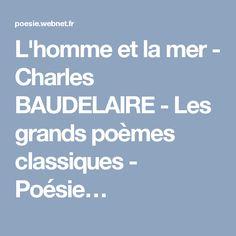 L'homme et la mer - Charles BAUDELAIRE - Les grands poèmes classiques - Poésie…