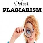 What Does Plagiarism Look Like? 10 Free Resources to help you develop your own Plagiarism Policy, educate yourself and your students, and detect unoriginal work