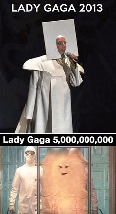 Lady Gaga in 2013 and Lady Gaga 5,000,000,000. A joke only real Whovians (Doctor Who) fans would get