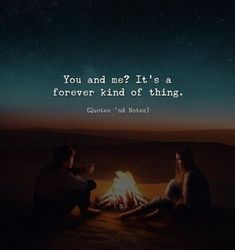 Yea just in case you didn't know. It's a forever kind thing You And Me Quotes, Quotes For Him, Cute Quotes, Be Yourself Quotes, Best Quotes, All You Need Is Love, Just In Case, My Love, Thin Quotes