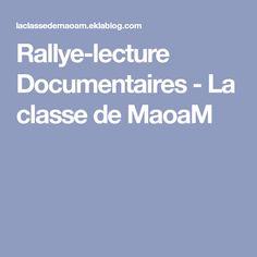 Rallye-lecture Documentaires - La classe de MaoaM