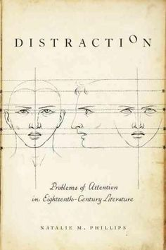 Distraction: Problems of Attention in Eighteenth-century Literature