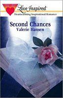 Second Chances by Valerie Hansen
