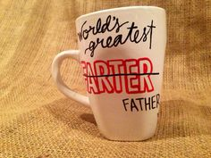 World's Greatest Farter Father Coffee Mug // 14 oz Hand Painted Design Perfect for your Dad on Father's Day