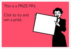 Prize pin: 41315. Click it to win it!