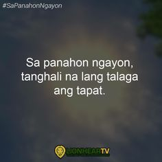 Filipino Quotes, Filipino Funny, Pinoy Quotes, Tagalog Love Quotes, Hugot Lines Tagalog Funny, Tagalog Quotes Hugot Funny, Hurt Quotes, Jokes Quotes, Patama Quotes