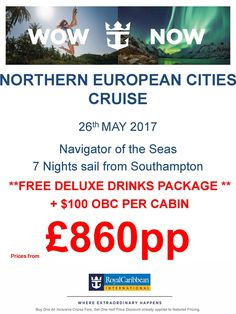 #rccl #lovecruise NOTHERN EUROPEAN  cities May 17 FREE DRINKS & ON BOARD SPEND WOW! FROM £860pp call 0800 975 7584 for details!