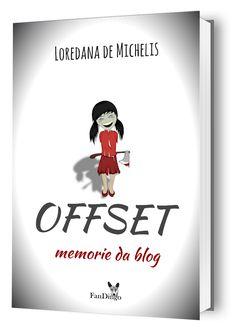 Libro OFFSET. Gratis su Amazon in formato E-book Di Loredana de Michelis