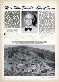 Walter Knott, the man who purchased a ghost town in San Bernardino County, CA California History, California Vacation, Vintage California, Southern California, Disneyland Tickets, Vintage Disneyland, Calico Ghost Town, Best Time To Post, Knotts Berry