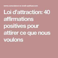 Loi d'attraction: 40 affirmations positives pour attirer ce que nous voulons