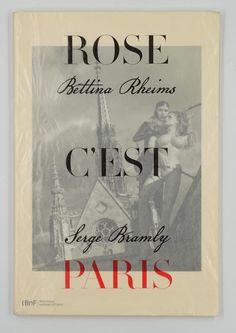 Fotografie ; Bettina Rheims & Serge Bramly - Rose c'est Paris - 2010 - Catawiki