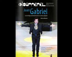 La Jornada Semanal / Juan Gabriel o el vértigo sentimental
