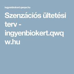 Szenzációs ültetési terv - ingyenbiokert.qwqw.hu