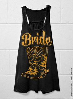 """Use coupon code """"pinterest"""" Cowgirl Boots Bride - Country - Black with Gold Flowy Racerback Tank by DentzDesign"""