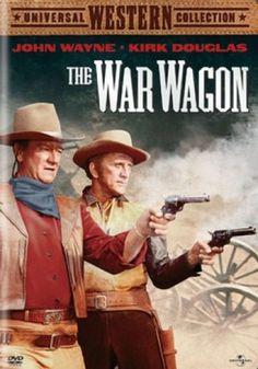 THE WAR WAGON (1963) - John Wayne - Kirk Douglas - A Batjac Production - Directed by Burt Kennedy - Universal - DVD cover art.