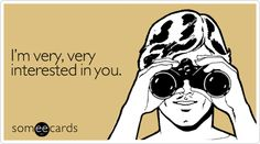 But for now I'm happy to just stalk you. Wait till I win the lottery! I hear I already could be a winner!
