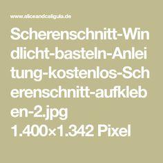 Scherenschnitt-Windlicht-basteln-Anleitung-kostenlos-Scherenschnitt-aufkleben-2.jpg 1.400×1.342 Pixel