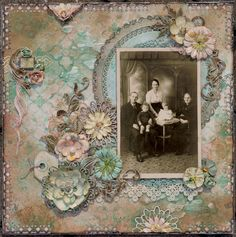 Four Generations ~ Gorgeous heritage mixed media page with doilies, lace, dimensional flowers and ink mists. The verdigris and rust color palette compliments the vintage sepia tone photo perfectly.