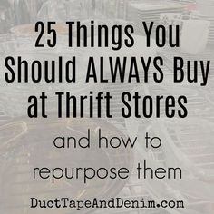 25 things you should always buy at thrift stores and how to repurpose them. Get LOTS more upcycled thrift store, garage sale, and flea market project . - home diy projects,home diy projects ideas,home diy projects for beginners Thrift Store Fashion, Thrift Store Outfits, Thrift Store Shopping, Thrift Store Crafts, Thrift Store Finds, Shopping Hacks, Thrift Stores, Thrift Shop Outfit, Goodwill Finds