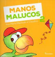 Manos Malucos II