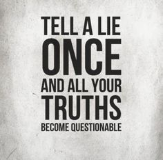So true, I will believe you until you give me one reason not to. And I always find out when you lie. Lie To Me, Give It To Me, Music Quotes, Me Quotes, Rage Against The Machine, Narcissistic Abuse, Greed, So True, Self Improvement