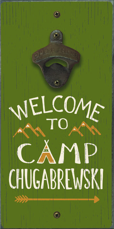 camp signs Welcome To Camp Chugabrewski - Bottle Opener Pallet Signs, Wood Signs, Camping Illustration, Camping Signs, Camping Hacks, Camping Theme, Camping Activities, Solo Camping, Camping Gadgets