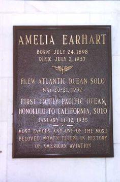 Amelia Earhart Birth: Jul. 24, 1897 Death: 1937 Aviation Pioneer.