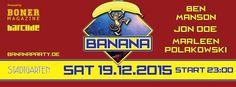 Party >> BANANA – the December Heat Edition!, Köln am Samstag, 19.12.2015 23:00