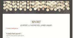LO SPORT, IL FASCINO DELL HOBBY UMANO