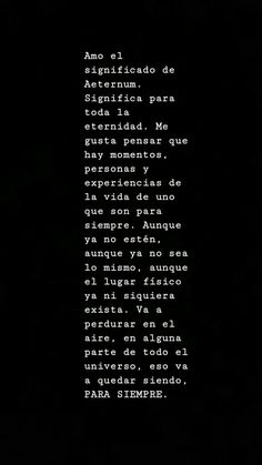 Amor el significado de Aeternum The Words, More Than Words, Love Phrases, Sad Love, Pretty Words, Love Messages, Spanish Quotes, Sentences, Favorite Quotes