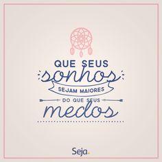 e que suas atitudes sejam maiores que suas palavras. 👏👏👏  https://www.facebook.com/projetosejavoce/ https://www.instagram.com/projetoseja #sejasonhador #sejadestemido #projetoseja #seja #sonhos #dreams #frases #frasesdeautoajuda