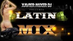 Descargar Latin Mix 2013 - Xavier Mixer Dj free | PACK REMIX INTROS CUMBIAS DJ CHICHO | My Zona DJ Premium