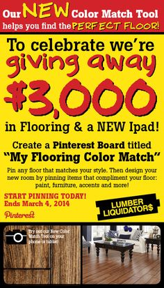 Create your dream room based on your favorite Lumber Liquidators floor for a chance to WIN $3,000 for flooring & an iPad!