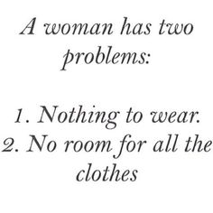A woman has two problems...