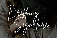 Brittany Signature Script is perfect for branding projects, logo, wedding designs, social media posts, advertisements, product packaging, product designs, label, photography, watermark, invitation, stationery and any projects that need handwriting taste. $21 Handwritten Fonts, Script Fonts, New Fonts, Typeface Font, Adobe Indesign, Adobe Photoshop, Brush Script, Microsoft Word, Modern