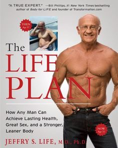 Bestseller books online The Life Plan: How Any Man Can Achieve Lasting Health, Great Sex, and a Stronger, Leaner Body Jeffry S Life  http://www.ebooknetworking.net/books_detail-1439194580.html