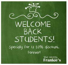WELCOME BACK STUDENTS! 10 % ZNIŻKI NA CAŁE MENU DO ODWOŁANIA! Witajcie Studenci! Zanim ogarnie Was szał zajęć od rana do nocy, kserowania notatek, egzaminów, wykładów i kolokwiów - wpadnijcie na sok! Od dziś we Frankie's 10% zniżki tylko dla Was – na wszystko i do odwołania!