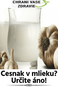 Cesnak v mlieku? Určite áno! Garlic, Vegetables, Food, Essen, Vegetable Recipes, Meals, Yemek, Veggies, Eten
