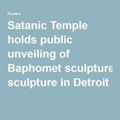 Satanic Temple holds public unveiling of Baphomet sculpture in Detroit
